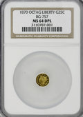 California Fractional Gold, 1870 25C Liberty Octagonal 25 Cents, BG-757, R.6, MS64 ProoflikeNGC....
