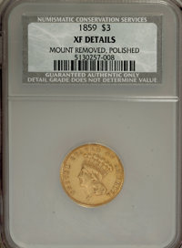 1859 $3 --Mount Removed, Polished--NCS. XF Details. NGC Census: (8/438). PCGS Population (13/289). Mintage: 15,558. Numi...