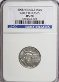 Modern Bullion Coins, 2008-W $25 Eagle Platinum Early Releases MS70 NGC. PCGS Population(78/0). (#393080)...