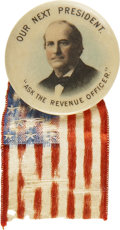 "Political:Ribbons & Badges, William Jennings Bryan: ""Ask the Revenue Officer"" Campaign Button...."