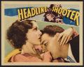 "Movie Posters:Adventure, Headline Shooter (RKO, 1933). Lobby Card (11"" X 14""). Adventure...."