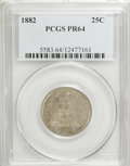 Proof Seated Quarters: , 1882 25C PR64 PCGS. PCGS Population (92/58). NGC Census: (75/94).Mintage: 1,100. Numismedia Wsl. Price for NGC/PCGS coin i...
