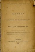 Books:Pamphlets & Tracts, William E. Channing: A Letter on the Annexation of Texas to theUnited States. London: John Green, 121, Newgate Stre...
