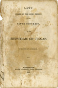 Books:Pamphlets & Tracts, [Texas Republic] Laws Passed at the Extra Session of the NinthCongress of the Republic of Texas. Published by Aut...