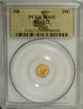 California Fractional Gold: , Undated 25C Liberty Round 25 Cents, BG-222, R.2, MS65 PCGS. DieState I without the rim die break at star 1. Hints of cherr...