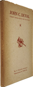 Books:Signed Editions, J. Frank Dobie. John C. Duval, First Texas Man of Letters - Inscribed. Dallas: Southwest Review, 1939. First edi...