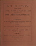 Books, A. G. Clopton. An Eulogy, on the Life and Character of Dr.Ashbel Smith. [Austin, 1886.] First edition....