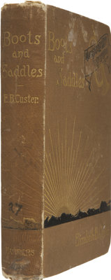 "Elizabeth B. Custer. ""Boots and Saddles"" or Life in Dakota with General Custer. (New York: Harp"