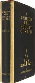 Books:Non-fiction, Thomas B. Marquis. A Warrior Who Fought Custer. (Minneapolis: Midwest Publishing Company, 1931)....