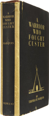 Thomas B. Marquis. A Warrior Who Fought Custer. (Minneapolis: Midwest Publishing Company, 1931)