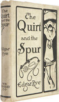 Books, Edgar Rye. The Quirt and the Spur. Chicago: W. B. Conkey,1909....