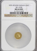 California Fractional Gold, 1876 50C Indian Round 50 Cents, BG-1038, R.4, MS64 Deep ProoflikeNGC....