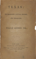 Books, William Kennedy. Texas: Its Geography, Natural History, andTopography. New York: Benjamin and Young, 1844....
