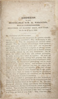 Books, [Texas Republic] William Harris Wharton. Address of theHonorable Wm. H. Wharton, Texas [Republic]...