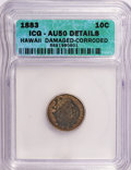 Coins of Hawaii: , 1883 10C Hawaii Ten Cents--Corroded, Damaged--ICG. AU50 Details.NGC Census: (12/183). PCGS Population (47/216). Mintage: 2...