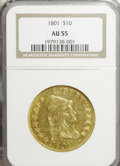 Early Eagles: , 1801 $10 AU55 NGC. NGC Census: (29/319). PCGS Population (61/253).Mintage: 44,344. Numismedia Wsl. Price for NGC/PCGS coin...