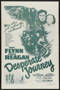 "Movie Posters:War, Desperate Journey (Dominant Pictures Corp., R-1956). One Sheet (27""X 41""). War. Starring Errol Flynn, Ronald Reagan, Nancy ..."