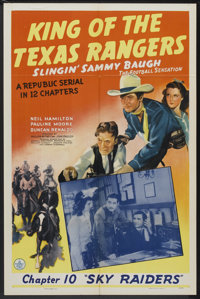 "King of the Texas Rangers (Republic, 1941). One Sheet (27"" X 41"") Chapter 10 -- ""Sky Raiders."" Seria..."