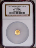 California Fractional Gold: , 1871 25C Liberty Round 25 Cents, BG-838, R.2, MS63 Deep MirrorProoflike NGC. NGC Census: (7/7). PCGS Population (53/23). ...