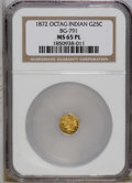 California Fractional Gold: , 1872 25C Indian Octagonal 25 Cents, BG-791, R.3, MS65 ProoflikeNGC. NGC Census: (7/5). PCGS Population (16/1). (#10618)...