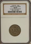 Colonials, 1763/2-A French Colonies Sou Marque AU50 NGC. ...