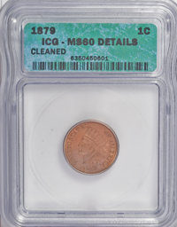 1879 1C Brown--Cleaned--ICG. MS60 Details. NGC Census: (0/193). PCGS Population (1/87). Mintage: 16,231,200. Numismedia...