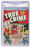 Golden Age (1938-1955):Crime, Complete Book of True Crime Comics #nn (Wm. H. Wise & Co., 1945) CGC Apparent VF+ 8.5 Slight (P) Off-white to white pages....