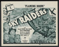 """Movie Posters:Serial, Sky Raiders (Universal, 1941). Title Lobby Card (11"""" X 14"""") Chapter 7 -- """"Flaming Doom."""" Adventure Serial. Starring Donald W..."""