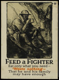 "Movie Posters:War, War Propaganda Poster (U.S. Food Administration, 1910s). World WarI Poster (21"" X 29"") ""Feed A Fighter"". War...."