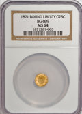 California Fractional Gold: , 1871 25C Liberty Round 25 Cents, BG-809, Low R.4, MS64 NGC. NGCCensus: (5/3). PCGS Population (28/23). (#10670)...