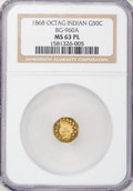 California Fractional Gold, 1868 50C Indian Octagonal 50 Cents, BG-960A, R.6, MS63 ProoflikeNGC. (#710818)...