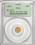 California Fractional Gold: , 1873 25C Liberty Round 25 Cents, BG-817, R.3, MS63 PCGS. PCGSPopulation (64/67). NGC Census: (10/17). (#10678)...