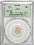 California Fractional Gold: , 1852 50C Liberty Round 50 Cents, BG-401, R.3, AU55 PCGS. PCGSPopulation (16/122). NGC Census: (0/10). (#10437)...