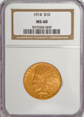 Indian Eagles: , 1914 $10 MS60 NGC. NGC Census: (40/1153). PCGS Population (20/909).Mintage: 151,050. Numismedia Wsl. Price for NGC/PCGS co...