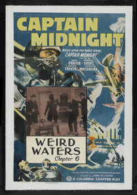 """Captain Midnight (Columbia, 1942). One Sheet (27"""" X 41"""") Chapter 6 -- """"Weird Waters."""" Serial. Starri..."""