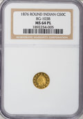 California Fractional Gold, 1876 50C Indian Round 50 Cents, BG-1038, R.4, MS64 ProoflikeNGC....