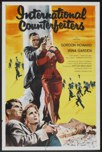 "International Counterfeiters (Republic, 1958). One Sheet (27"" X 41""). Crime"
