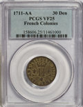 Colonials: , 1711-AA 30DEN French Colonies 30 Deniers VF25 PCGS. PCGS Population(1/4). NGC Census: (0/0). (#158606)...