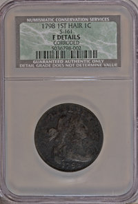 1798 1C First Hair Style, S-161, B-22, R.2--Corroded--NCS. Fine Details. NGC Census: (0/0). PCGS Population (0/1). (#360...