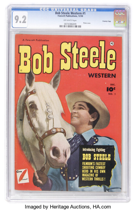 Bob Steele Western #1 Crowley Copy pedigree (Fawcett, 1950) CGC NM- 9.2 Off-white pages....