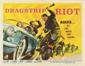"Movie Posters:Drama, Dragstrip Riot (American International, 1958). Half Sheet (22"" X28"").. ..."