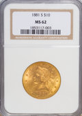 Liberty Eagles: , 1881-S $10 MS62 NGC. NGC Census: (368/15). PCGS Population (260/24). Mintage: 970,000. Numismedia Wsl. Price for NGC/PCGS c...