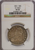 Bust Half Dollars: , 1821 50C VF25 NGC. O-106A. NGC Census: (7/418). PCGS Population(6/443). Mintage: 1,305,797. Numismedia Wsl. Price for NGC...