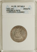Seated Quarters: , 1853 25C Arrows and Rays--Cleaned, Corroded--ANACS. AU50 Details.NGC Census: (37/530). PCGS Population (62/475). Mintage: ...