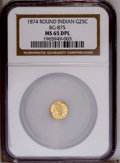 California Fractional Gold: , 1874 25C Indian Round 25 Cents, BG-875, High R.4, MS65 Deep MirrorProoflike NGC. NGC Census: (1/0). PCGS Population (6/0)....