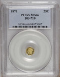 California Fractional Gold: , 1871 25C Liberty Octagonal 25 Cents, BG-719, R.7, MS66 PCGS. PCGSPopulation (1/0). (#10546)...