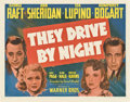 "Movie Posters:Drama, They Drive by Night (Warner Brothers, 1940). Half Sheet (22"" X 28"") Style A.. ..."
