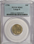 Early Dimes, 1798 10C Large 8 MS61 PCGS....
