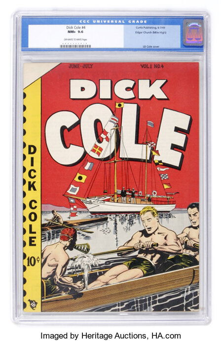 Dick Cole #4 Mile High pedigree (Curtis , 1949) CGC NM+ 9.6 Off-white to white pages....