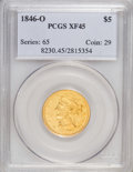 Liberty Half Eagles, 1846-O $5 XF45 PCGS....